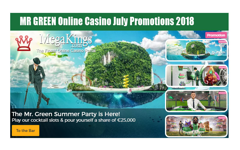 MR GREEN Online Casino July Promotions 2018